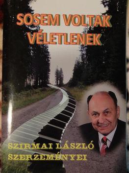 Szirmai László szerző Második dalos kiadványa
