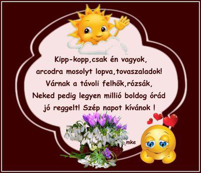 Jó reggelt ,szép napot