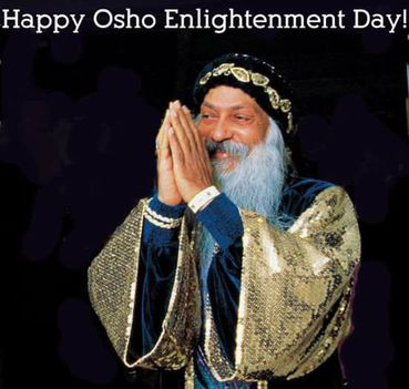 Happy Osho Enlightenment Day!