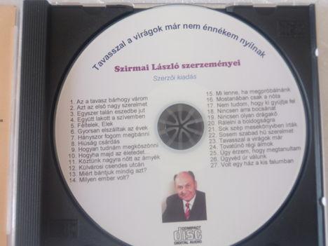 Szirmai László ig úr és dalszerző dalai CD-n.