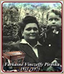 FARKASNÉ VINCZEFFY PIROSKA 1923 - 1975 ..