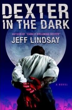 Jeff Lindsay: Dexter in the dark
