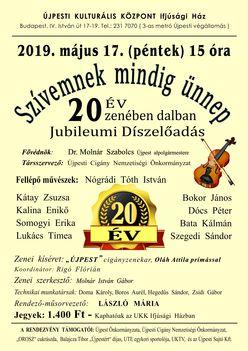 2019.május . 17. Ünepi díszelőadás  ..20 éves Jubileum  újpesten.