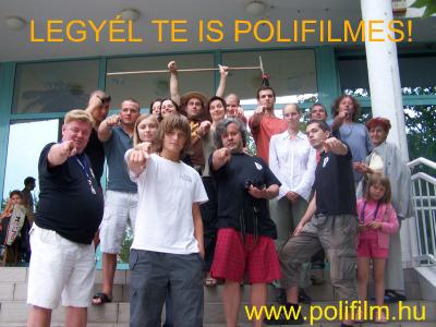 Legyél Te is POLIFILMES!
