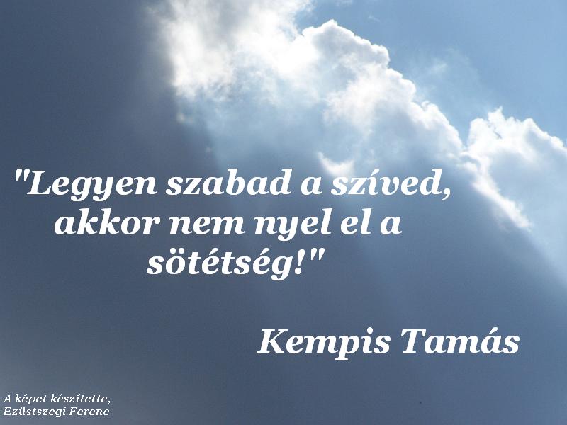 kempis tamás idézetek Keresztény: Kempis Tamás   idézet (02) (kép)