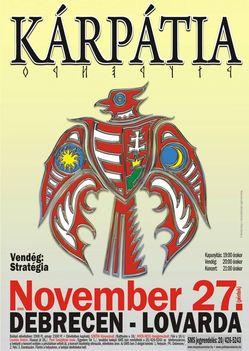 November 27. Debrecen. Kárpátia koncert .           Ott leszek  !!!