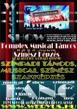 KOMPLEX MUSICAL TÁNCOS  / SZÍNÉSZ KÉPZÉS - AZ ALAPOKTÓL A RIVALDAFÉNYIG !!! - WERYUS MUSICAL STUDIO & PRODUKCIÓS IRODA