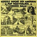 1973: Képzelt riport egy amerikai popfesztiválról című musical lemezborítója