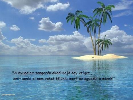A nyugalom szigete...