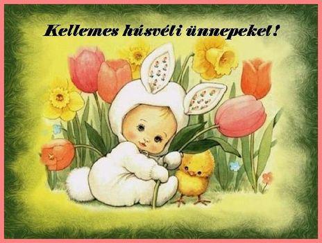 Áldott Húsvéti Ünnepet ...