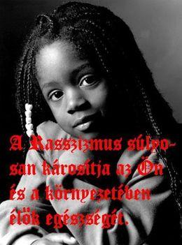 A rasszizmus ártalmas
