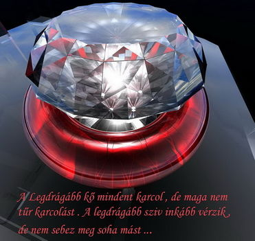 A legdrágább kő.....