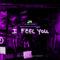 DM_I_Feel_You