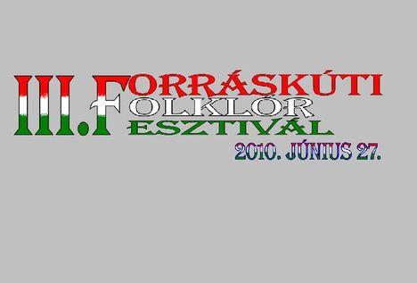 III. Forráskúti Folklór Fesztivál