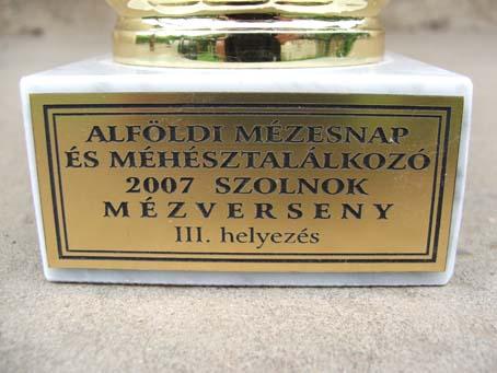 Mézverseny III. helyezés - 2007, Szolnok