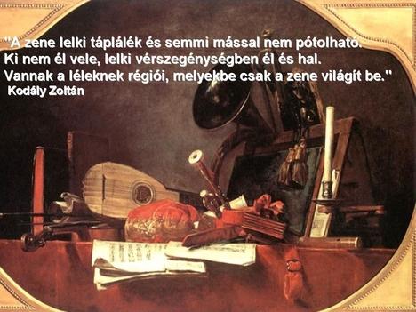 A zene lelki táplálék...