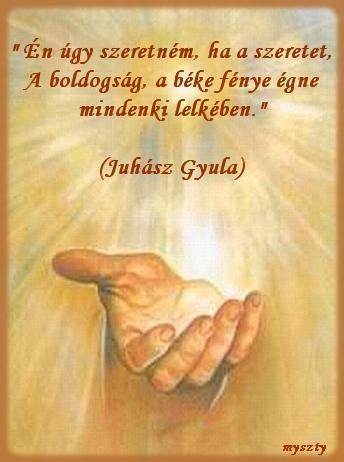 idézetek béke Béke: Juhász Gyula idézet (kép)