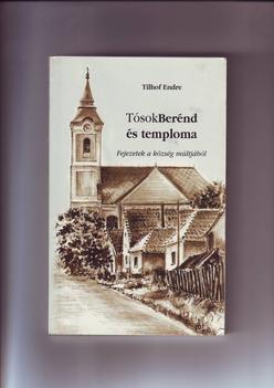 Tilhof Endre-TósokBerénd és temploma című könyvének fedőlapja