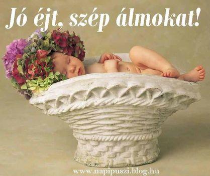 Jó éjszakát szép álmokat.