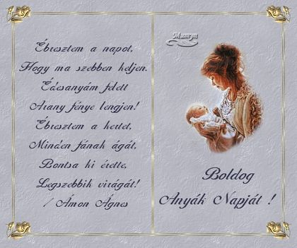 anyáknapja alk.anyunkat ,mamánkat szeretettel köszöntjü 7