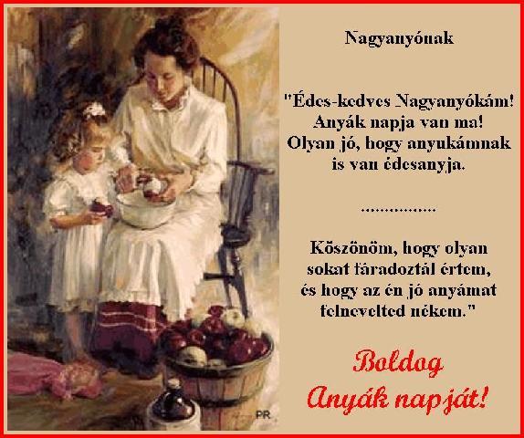 idézetek anyák napjára nagymamának Anyák napjára